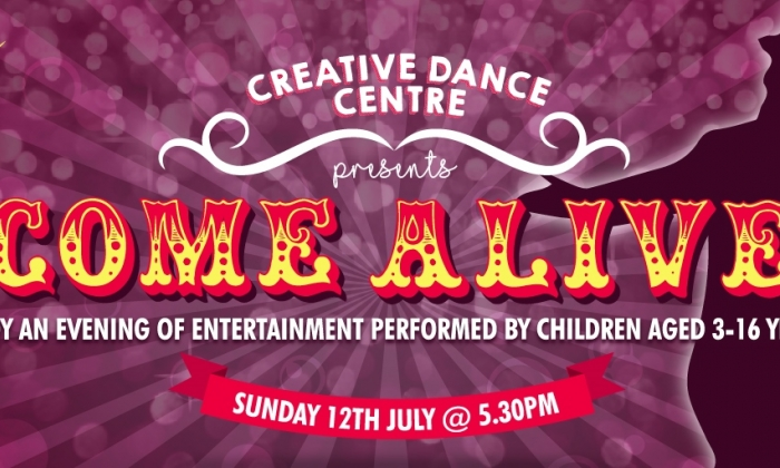 Creative Dance Centre presents Come Alive