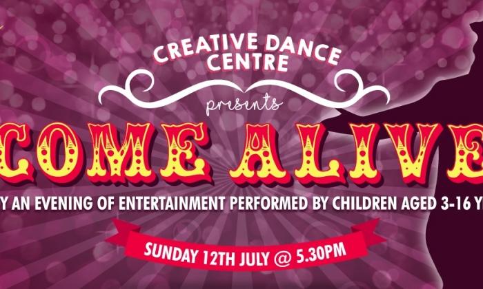 Creative Dance Centre presents Come Alive