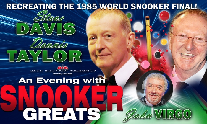 An Evening with Snooker Greats Steve Davis, Dennis Taylor and John Virgo